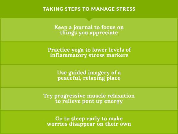 Take steps to manage stress