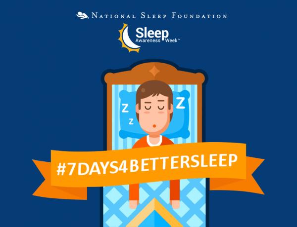 Sleep Awareness Week Challenge: Seven Days to Healthier Slumber