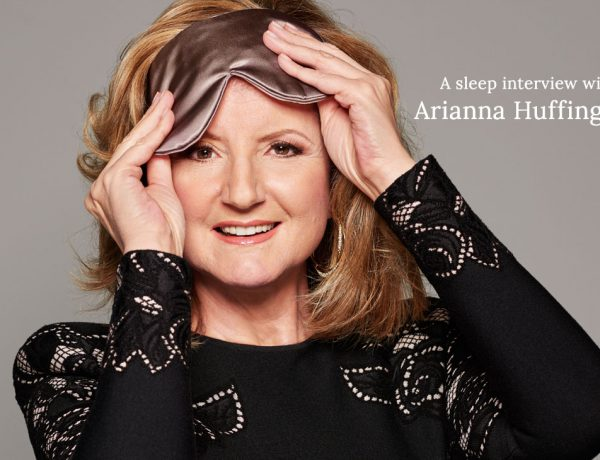 The Sleep Revolution: An Interview with Arianna Huffington