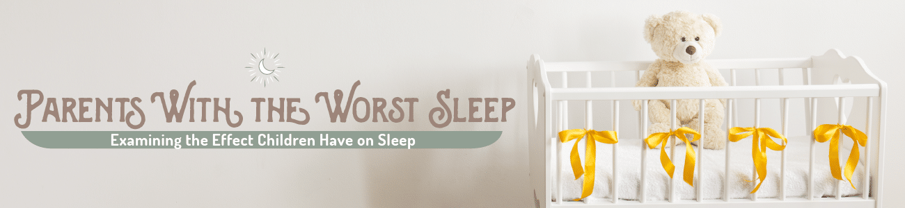 parents with the worst sleep