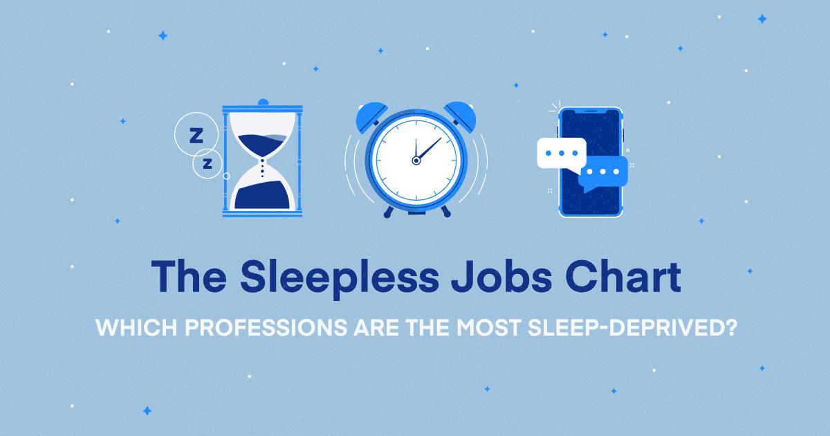 The Sleepless Job Chart