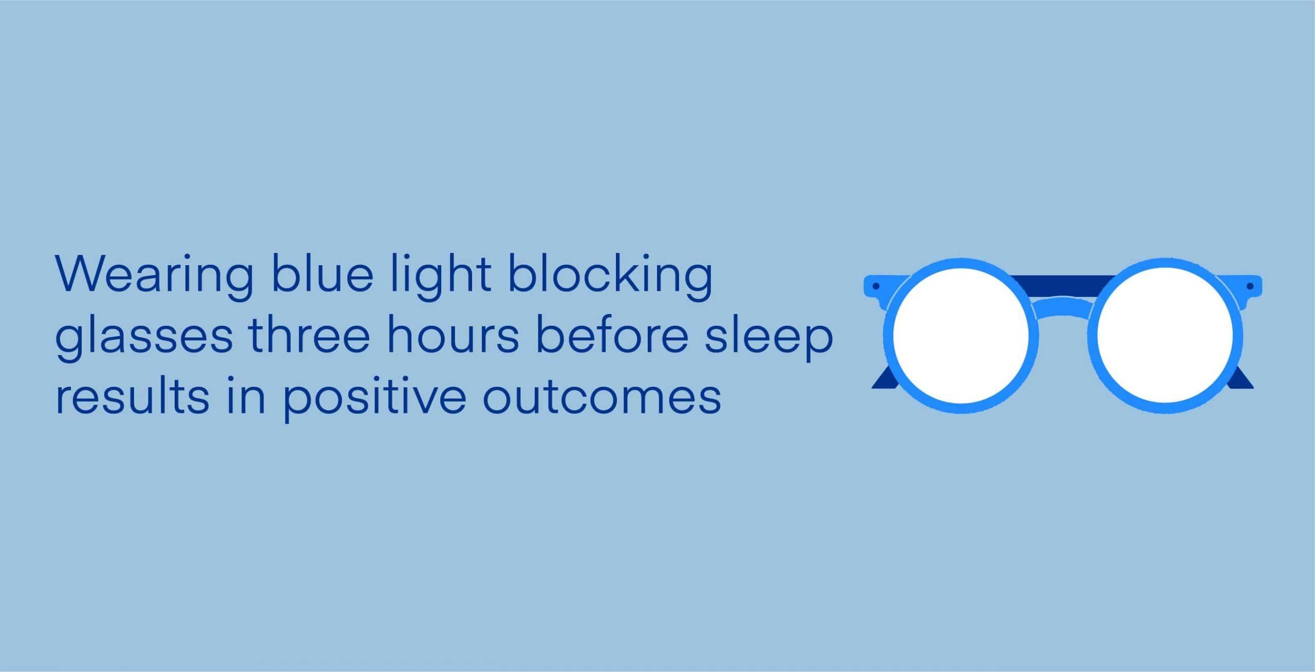 blue light blocking glasses and sleep