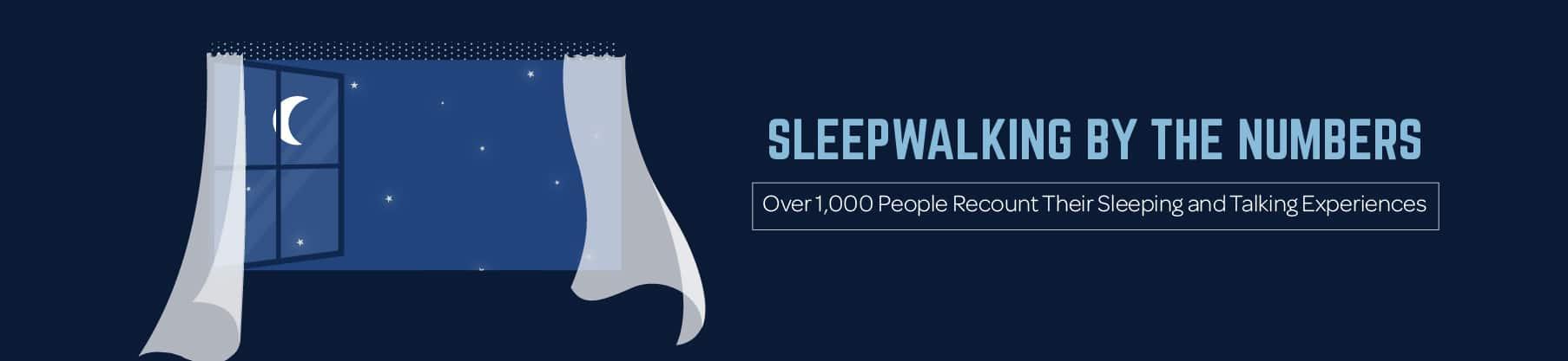 Sleepwalking by the Numbers
